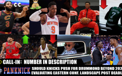 📞 Knicks Live Call In Show 8th Ave Conversations 3/28 8:45pm Est: Should Knicks Push For Drummond Beyond 2021 With The Extra Cap Space & Evaluating The Eastern Conf. Landscape After Trade Deadline